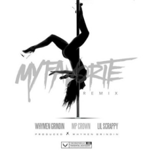 Instrumental: Whymen Grindin - My Favorite  Ft. Lil Scrappy & Mp Crown